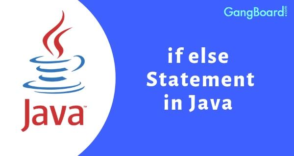 Java Control Statements, [Bài 4] If Else – Control Statements (Câu lệnh điều khiển / Câu lệnh rẽ nhánh)