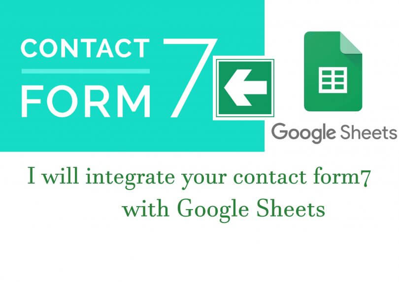 Kết nối Contact Form 7 với Google Sheet, Hướng dẫn kết nối Contact Form 7  với Google Sheet trong WordPress